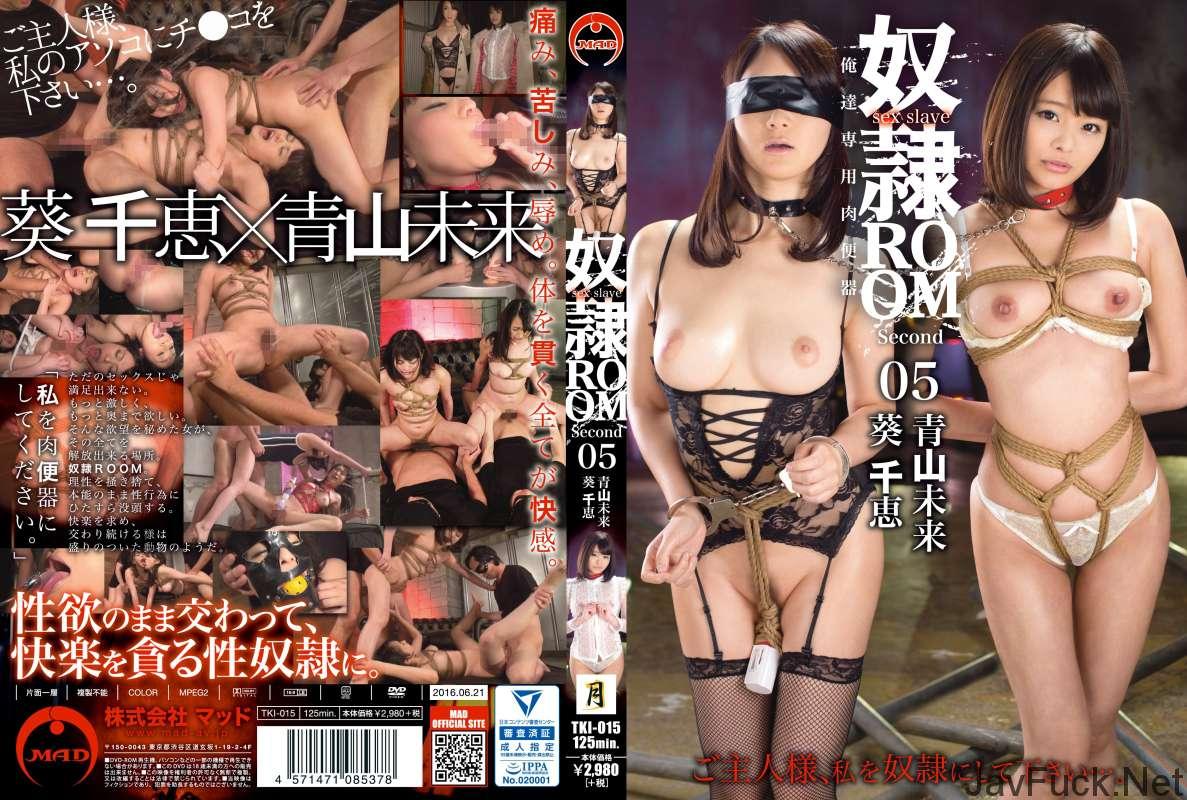 [TKI-015] 奴隷ROOM Second 05 女優 レズ 125分 2016/06/21 MAD