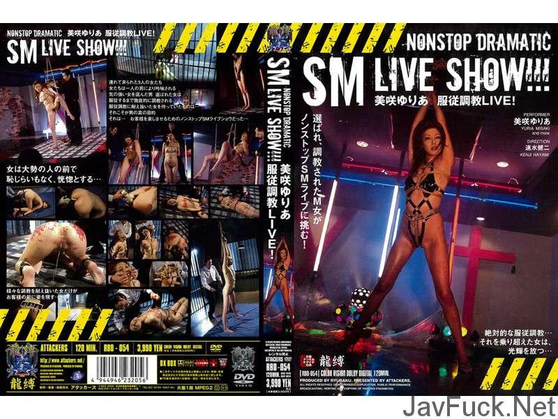 [RBD-054] 美咲ゆりあ 服従調教LIVE! 龍縛 2006/12/28 Hiiragi Saya Attackers